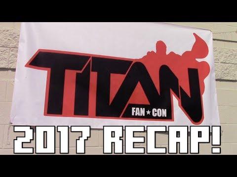 Titan Fan Con 2017 Recap! | The Vlarg (6-19-17) [Wretch Plays]