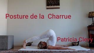Vitalité, énergie, jeunesse et minceur : La posture de la charrue avec Patricia Clevy.