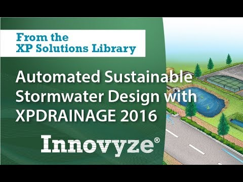 Automated Sustainable Stormwater Design with XPDRAINAGE 2016
