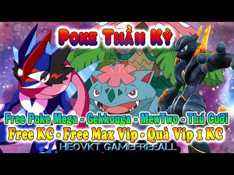 Game 628: Poke Thần Kỳ (Android,PC,IOS) | Free KC – Max Vip – Tệ – Tướng Mega, gekkouga  [HeoVKT]
