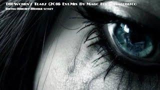 DH-Women's Tears (2016 Ext.Mix By Marc Eliow)Italodisco
