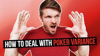 How To Deal With Poker Variance Like A Pro With This Highly Effective System