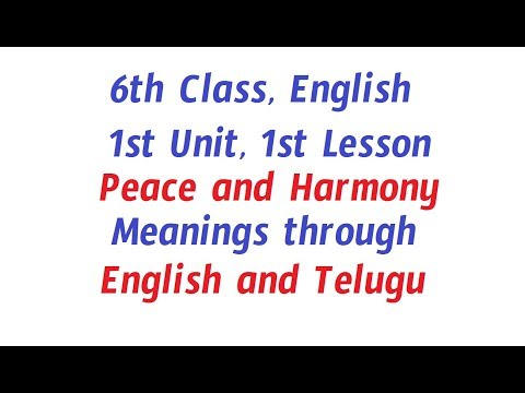 6th class, English, 1st Lesson, Peace and Harmony, Telugu
