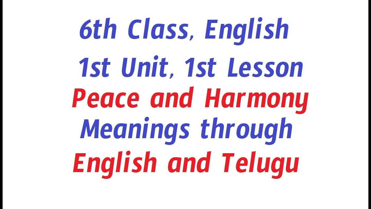 6th class, English, 1st Lesson, Peace and Harmony, Telugu and English  Meanings for English Words