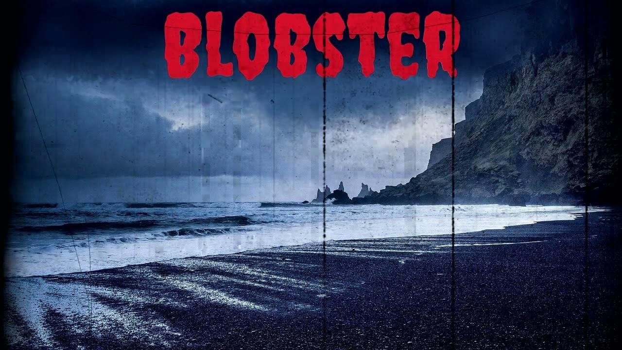 """""""Blobster"""" Creepypasta"""