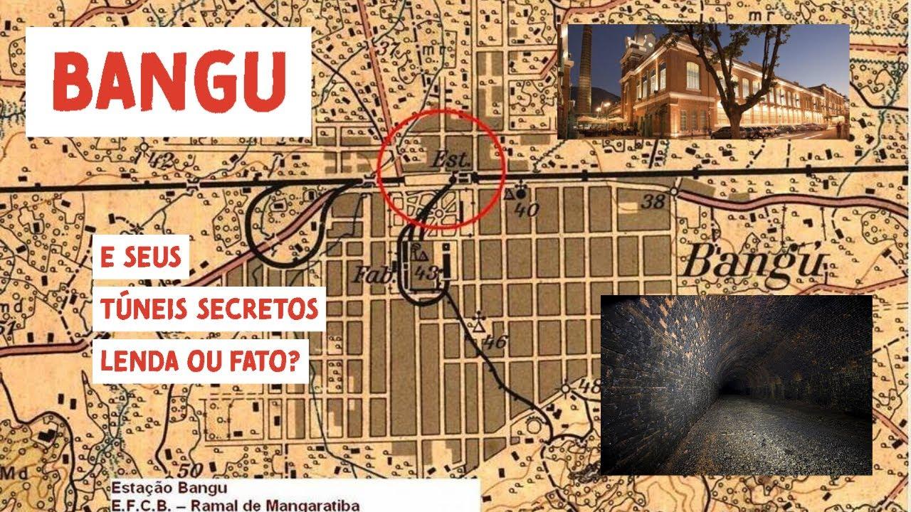 Bangu - Túneis secretos, Fato ou lenda?