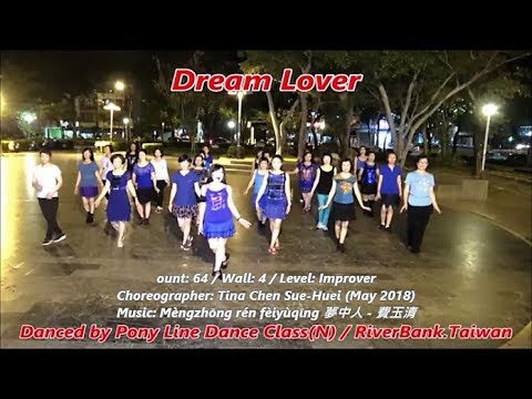 Dream Lover (by Tina Chen) - Line Dance ~ 夢中人 - 排舞