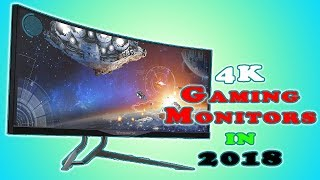Best 4K Gaming Monitors in 2018