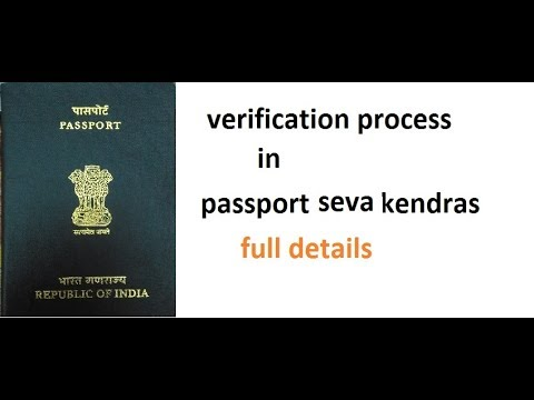 2017 verification process in passport seva kendra