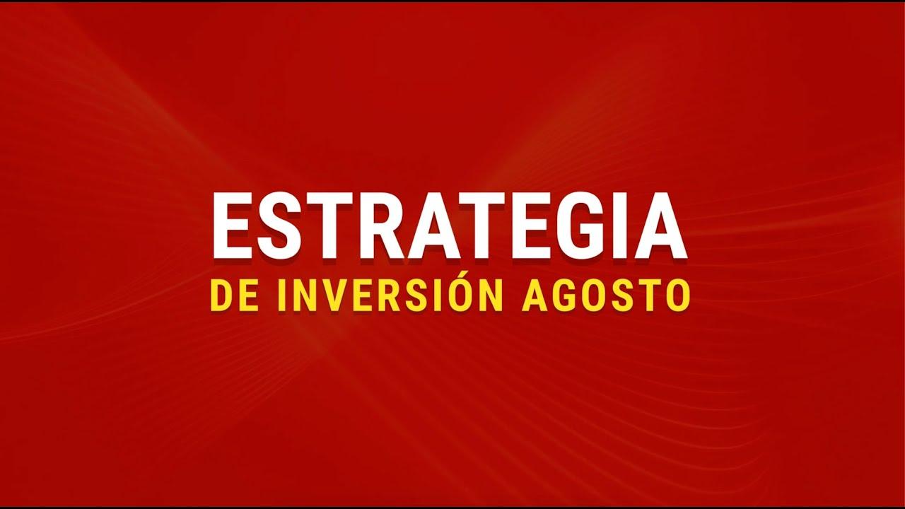Estrategia mensual Agosto 2020 I Davivienda Corredores