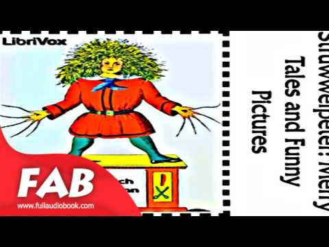 Struwwelpeter Full Audiobook by Heinrich HOFFMANN by Poetry Fiction