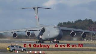 C-5 Galaxy - A vs B vs M