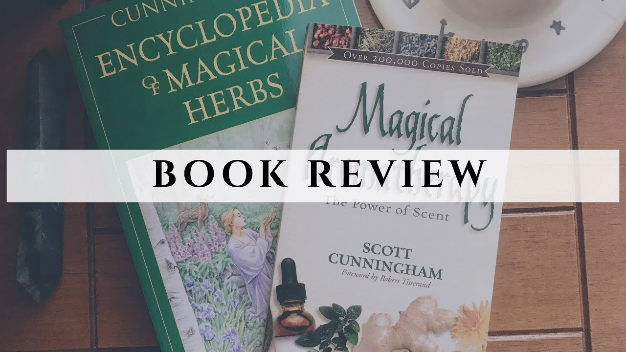 Book Review | Encyclopedia of Magical Herbs and Magical Aromatherapy