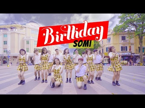 [KPOP IN PUBLIC CHALLENGE] SOMI (전소미) - 'BIRTHDAY  (벌스데이) dance cover by Oops!Crew from Vietnam