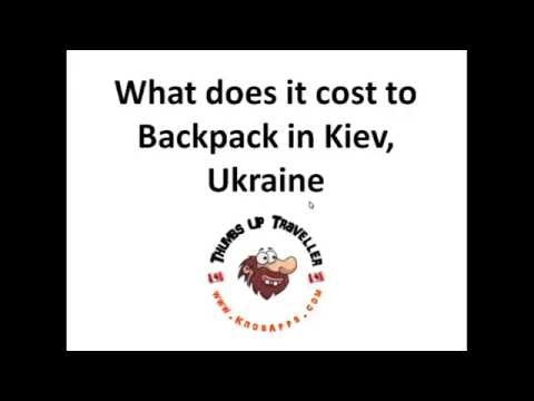 How much does it cost to backpack in Kiev Ukraine