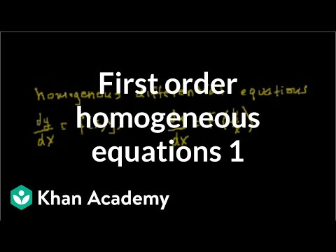 First order homogenous equations | First order differential equations | Khan Academy