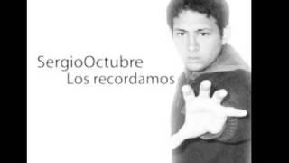 SergioOctubre - Los recordamos (Clser Remasterizada)