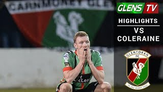 Coleraine vs Glentoran - Irish Cup Quarter Final 13th March 2018