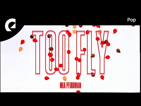 Revel Day feat. Mia Pfirrman - Too Fly