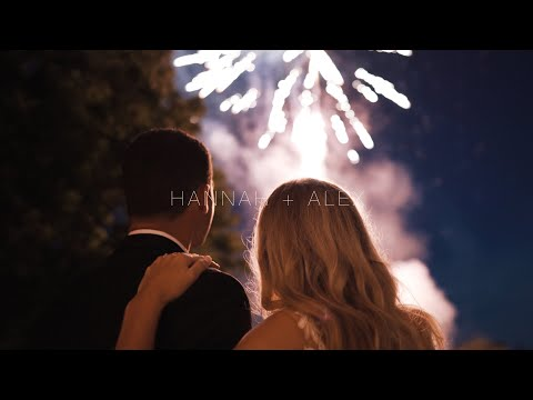 HANNAH + ALEX (Cinematic Wedding Film)