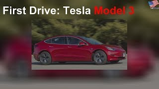 First Drive: Tesla Model 3