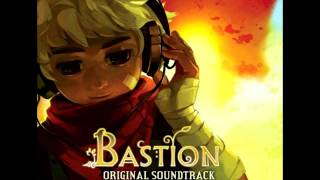 Bastion OST~4. Bynn the Breaker