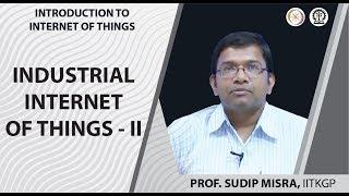 INDUSTRIAL INTERNET OF THINGS- II