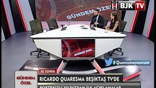 RICARDO QUARESMA BJK TV'NİN KONUĞU OLDU - Part 1