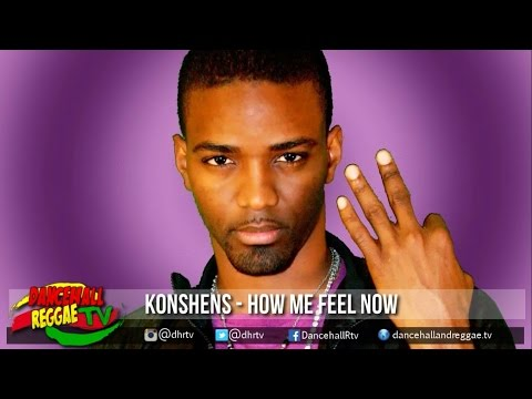 Konshens - How Me Feel Now ▶BRT Weekend Riddim ▶Dancehall ▶Reggae 2016