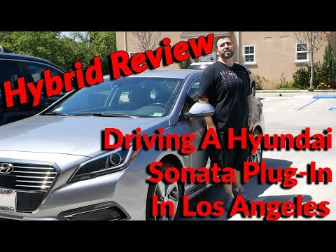 Hybrid Car Review - Driving A Hyundai Sonata Plug-In In Los Angeles