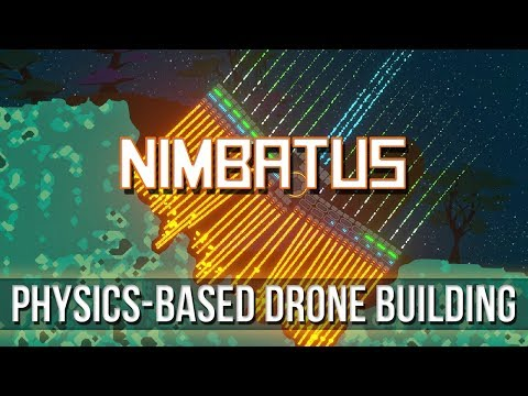 Nimbatus - Physics-Based Drone Building!