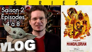 Vlog #652 - The Mandalorian (Fin Saison 2/Disney+)