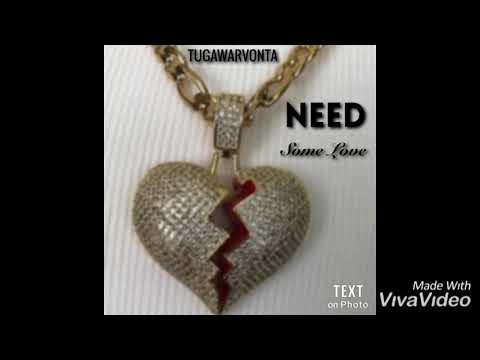 TUGAWARVonta - Need Some Love