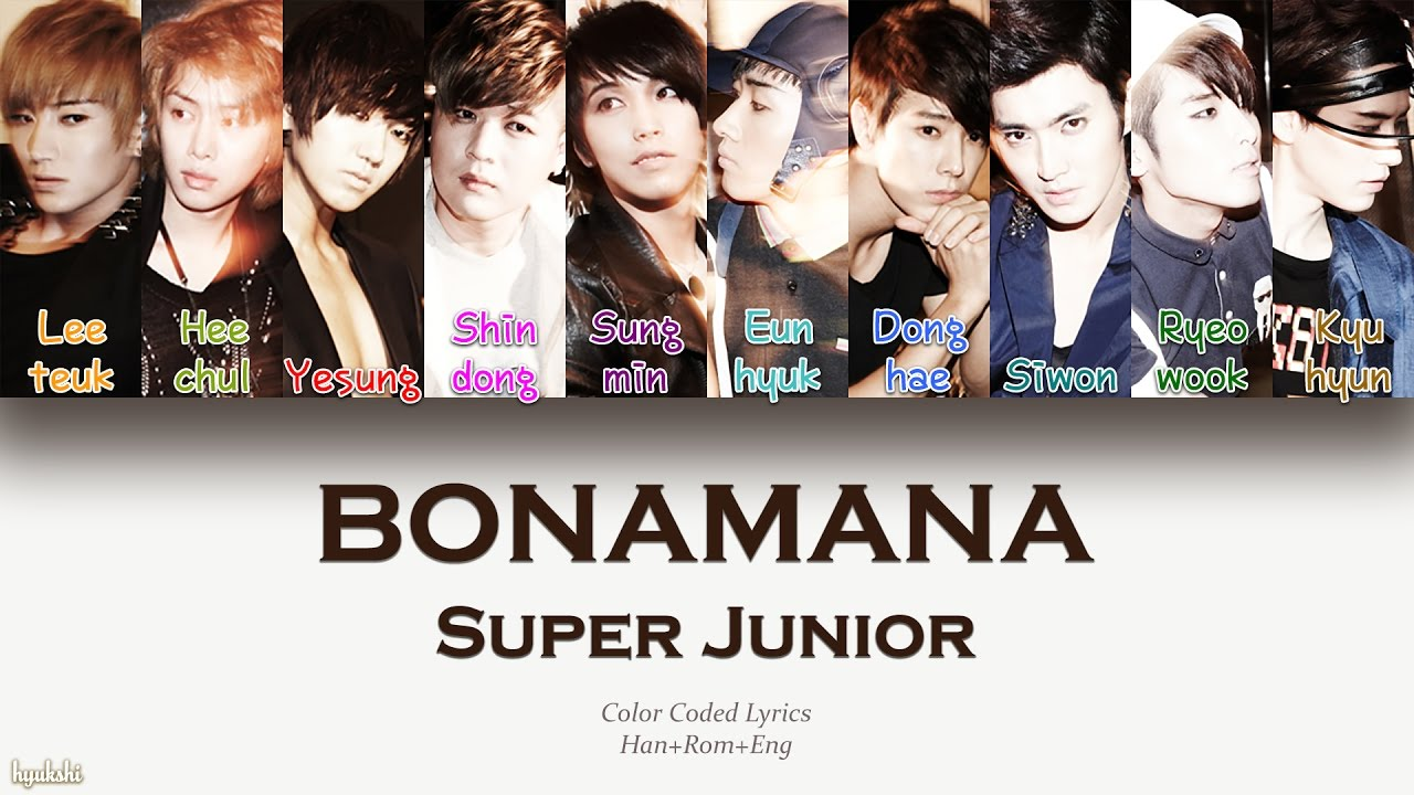 Super Junior - Bonamana Color Coded Lyrics[Han/Rom/Eng ...