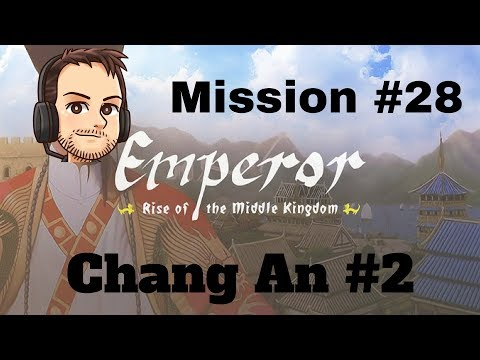 Emperor | Mission 28 | Chang An 2 | Wealth Uncounted