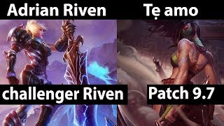 [ Adrian Riven ]  Riven vs Akali [ Tẹ amo ] Top  - Adrian Riven Stream Patch 9.7