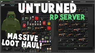 Unturned RP Server | Massive Loot Haul!