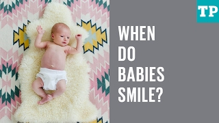 When do babies smile