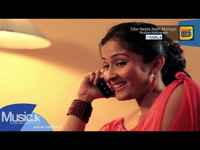 Obe Neela Neth Manaye - Piushan Rathnayake - Full HD - www.music.lk