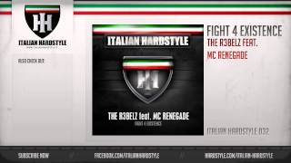 The R3belz feat. MC Renegade - Fight 4 Existence (HQ Preview)