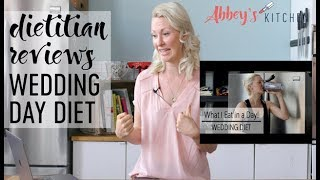 Dietitian Reviews Old What I Eat in a Day Wedding Diet