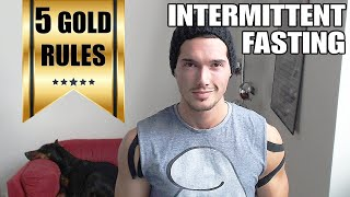 How to Start Intermittent Fasting - The 5 Golden Rules of Fasting