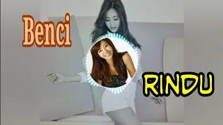 Gambar cover DJ Slow Remix - Benci dan Rindu