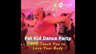 Fat Kid Dance Party Will Teach You to Love Your Body