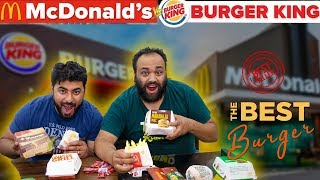 Mcdonald's VS Burger King - Which One Is Best ?