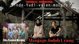 FILM PENDEK - MANJAGO JODOH URANG