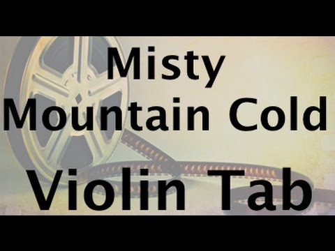 Learn Misty Mountain Cold on Violin - How to Play Tutorial