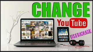 How To Change Your Youtube Username On Computer 2017