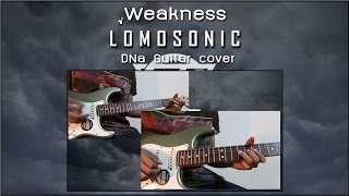 Lomosonic - Weakness [Guitar cover]