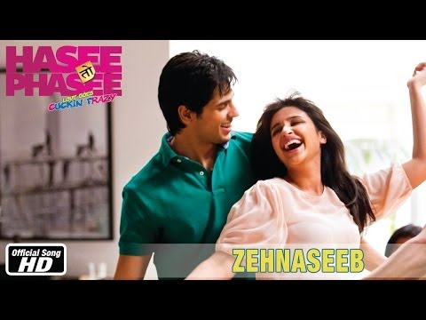 Zehnaseeb Official Song Hasee Toh Phasee Parineeti Chopra & Sidharth Malhotra